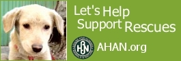 Support Animal Rescues at AHAN.org